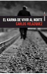 Papel EL KARMA DE VIVIR AL NORTE