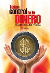 Libro Toma El Control De Tu Dinero