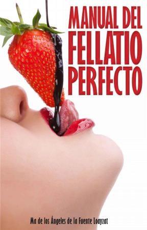 E-book Manual Del Fellatio Perfecto
