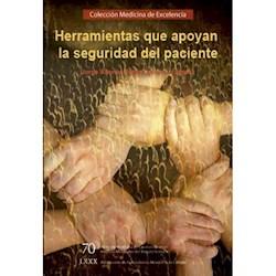 Libro Herramientas Que Apoyan La Seguridad Del Paciente