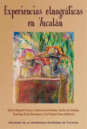 Papel Experiencias Etnográficas En Yucatán