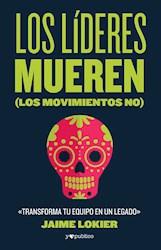 Libro Los Lideres Mueren
