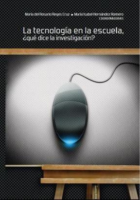 E-book La Tecnología En La Escuela, ¿Qué Dice La Investigación?