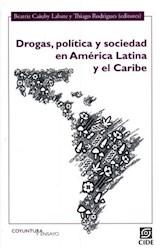 Papel DROGAS, POLITICA Y SOCIEDAD EN AMERICA LATINA Y EL CARIBE