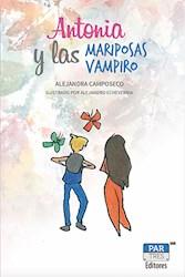 Libro Antonia Y Las Mariposas Vampiro