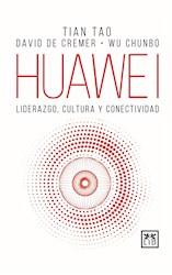 Libro Huawei - Liderazgo Cultura Y Conectividad