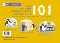 Libro 101 Cosas Que Puedes Hacer Con Tu Hijo /Hija