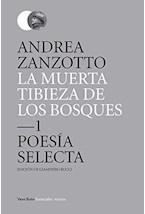 Papel LA MUERTA TIBIEZA DE LOS BOSQUES (ESP)