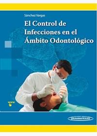 Papel El Control De Infecciones En El Ámbito Odontológico