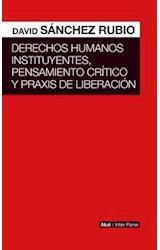 Papel DERECHOS HUMANOS INSTITUYENTES, PENSAMIENTO CRITICO Y PRAXIS