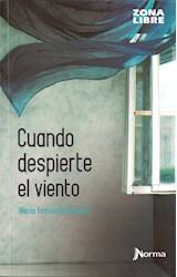 Papel CUANDO DESPIERTE EL VIENTO (ZONA LIBRE)