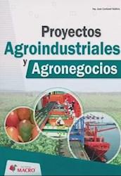 Libro Proyectos Agroindustriales Y Agronegocios