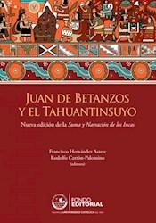 Libro Juan De Betanzos Y El Tahuantinsuyo