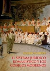 Libro El Sistema Juridico Romanistico Y Los Codigos M