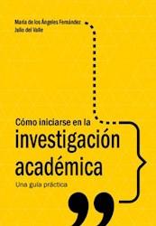 Libro Como Iniciarse En La Investigacion Academica