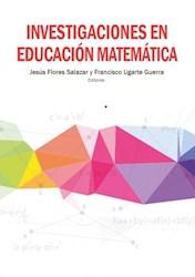 Libro Investigaciones En Educacion Matematica