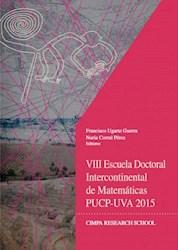 Libro Viii Escuela Doctoral Intercontinental De Matemat
