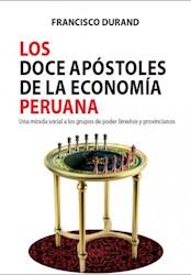 Libro Los Doce Apostoles De La Economia Peruana