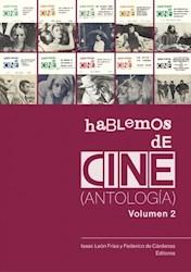 Libro Hablemos De Cine (Antologia). Volumen 2