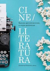 Libro Nuevas Aproximaciones A Viejas Polemicas: Cine/Li