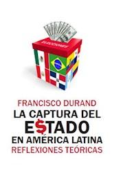 Libro La Captura Del Estado En America Latina: Reflexio