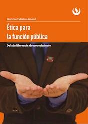 Libro ‰Tica Para La Funcion Publica