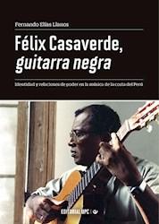 Libro Felix Casaverde, Guitarra Negra
