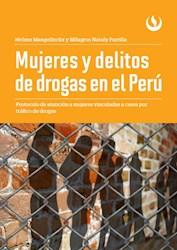 Libro Mujeres Y Delitos De Drogas En El Peru