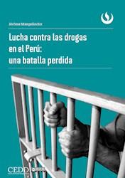 Libro Lucha Contra Las Drogas En El Peru: Una Batalla P