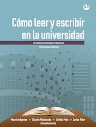 Libro Como Leer Y Escribir En La Universidad. Practicas