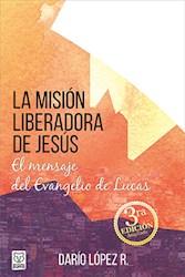 Libro La Mision Liberadora De Jesus