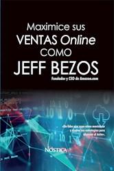 Libro Maximice Sus Ventas Online Como Jeff Bezos