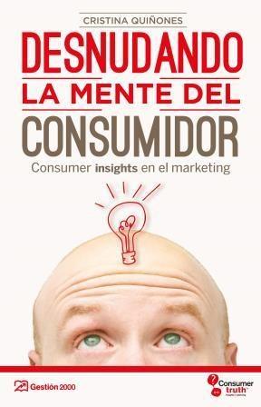 E-book Desnudando La Mente Del Consumidor