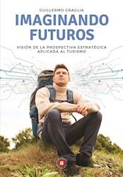 Libro Imaginando Futuros