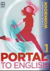 Libro Portal To English 1 ( Brit.) Workbook + Cd