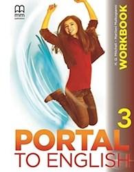 Libro Portal To English 3 ( Brit.) Workbook + Cd