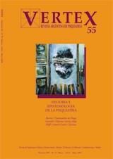 Papel VERTEX N§55 (HISTORIA Y EPISTEMOLOGIA DE LA PSIQUIATRIA)