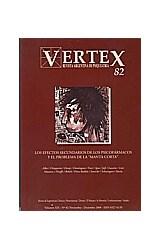 Papel VERTEX N§82 (LOS EFECTOS SECUNDARIOS DE LOS PSICOFARMACOS Y