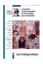 Revista ASOC. PSICOT. GRADUADOS 25 (TRANSGRESIONES)