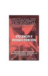 Papel PSICOANALISIS Y EL HOSP-23 (VIOLENCIA Y DESUBJETIVACION)