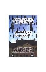 Papel PSICOANALISIS Y EL HOSP-24 (PATOLOGIAS DE EPOCA)