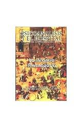 Papel PSICOANALISIS Y EL HOSP-25 (INFANCIA AMENAZADA)