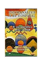 Papel PSICOANALISIS Y EL HOSP-34 (EL PSICOANALISIS ANTE EL