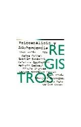 Revista REGISTROS 5 VERDE (PSICOANALISIS Y ADOLESCENCIA)