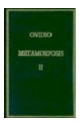Papel METAMORFOSIS. VOL II LIBROS VI-X