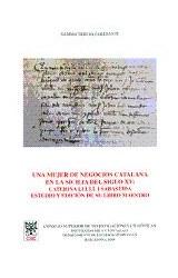 Papel Una mujer de negocios catalana en la Sicilia del siglo XV : Caterina Llull i Sabastida