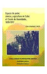 Papel Espacio de poder, ciencia y agricultura en Cuba