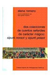 Papel Dos colecciones de cuentos sefardíes de carácter mágico : Sipuré Noraot y Sipuré Pelaot