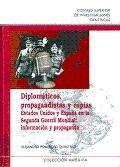 Papel Diplomáticos, Propagandistas Y Espías