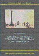 Papel Geofísica, Economía Y Sociedad En La España Contemporánea